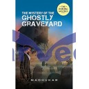 Mystery Of The Ghostly Graveyard