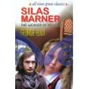 Silas Marner : The Weaver Of Reveloe