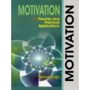 Motivation :Theories and Practical Applications