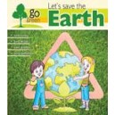 Lets Save The Earth -Go Green
