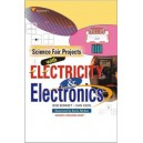 Science Fair Projects With Electricity & Electronics