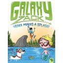 Galaxy Zack - Drake Makes a Splash