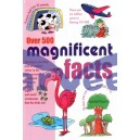 Over 500 Magnificent Facts