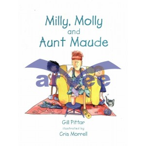 Milly, Molly & Aunty Moude