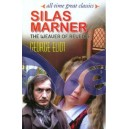 Silas Marner : The Weaver Of Reveloe