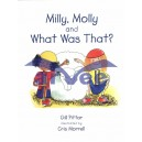 Milly, Molly & What Was That ?