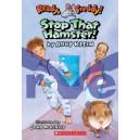 Stop That HamsterA