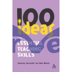 100 Ideas for Essential Teaching Skills