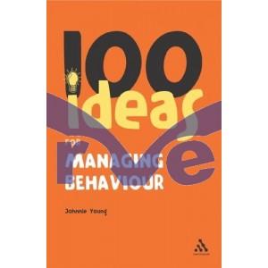 100 Ideas for Managing Behaviour