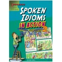 Spoken Idioms In Action 2