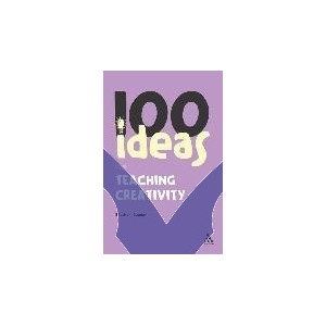 100 Ideas for Teaching Creativity