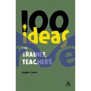 100 Ideas for Trainee Teachers