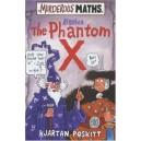 Murderous Maths – Algebra The Phantom