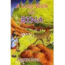 A Long Walk For Bina