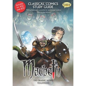 Macbeth- Making the Classics Accessible for Teachers and Students