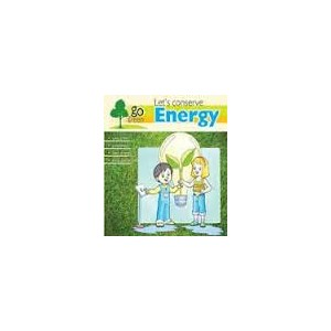 Lets Conserve Energy - Go Green