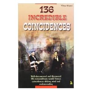 136 Incredible Coincidences