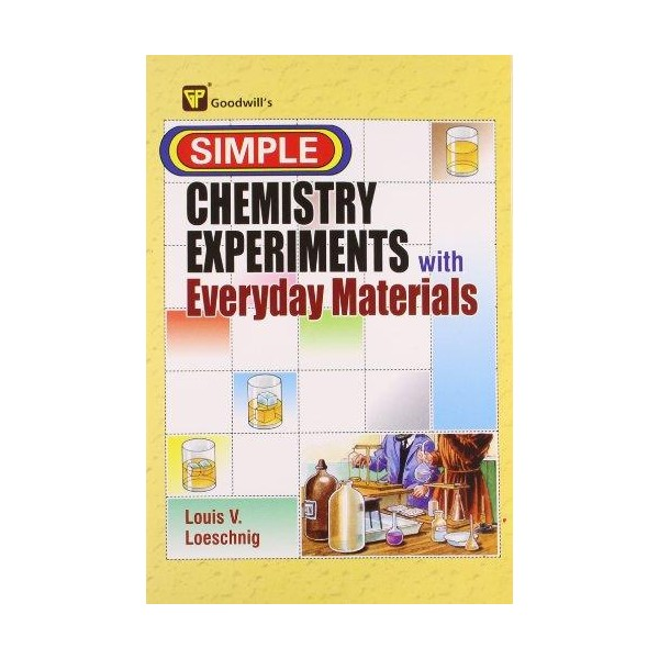 Simple Chemistry Experiments with Everyday Materials - Arvee Books
