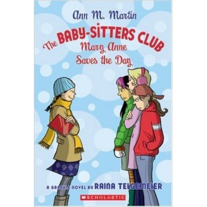 The Baby-Sitters Club : Mary Anne Saves The Day