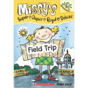 Field Trip (Missy's Super Duper Royal Deluxe)