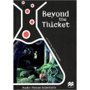 Beyond The Thicket