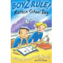 Rotten School Day