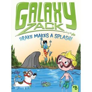 Galaxy Zack - Drake Makes a Splash