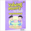 Valuing Money Is Cool