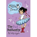 The Bad Butterfly : Billie B Brown
