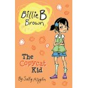 Billie B Brown: The Copycat Kid