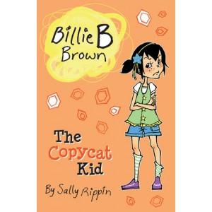 Billie B Brown: The Copycat Kid