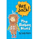 The Robot Blues (Hey Jack)