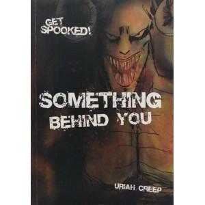 Something Behind You