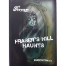Fraser's Hill Haunts
