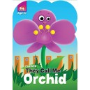 Flower : Orchid