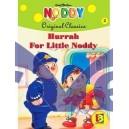 Hurrah for Little Noddy