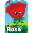 Flower : Rose
