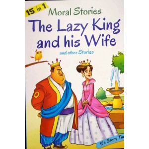 The Lazy King and his Wife