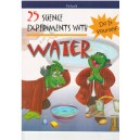 25 Science Experiments with Water