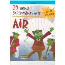 25 Science Experiments with Air