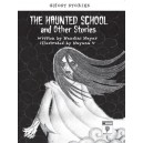 The Haunted School and Other Stories
