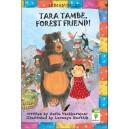 Tara Tambe, Forest Friend!