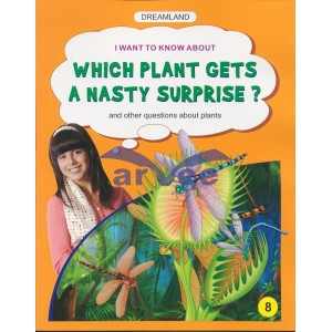 Which plant gets a nasty surprise?