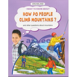 How do people climb mountains?