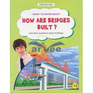 How are bridges built?