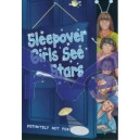 Sleepover Girls See Stars