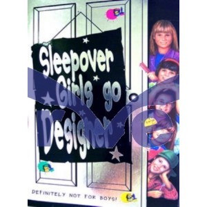 Sleepover Girls Go Designer