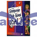 The Sleepover Club Goes for Goal !